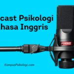 Podcast Psikologi Bahasa Inggris